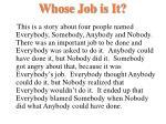 whose job is it