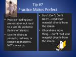 tip 7 practice makes perfect