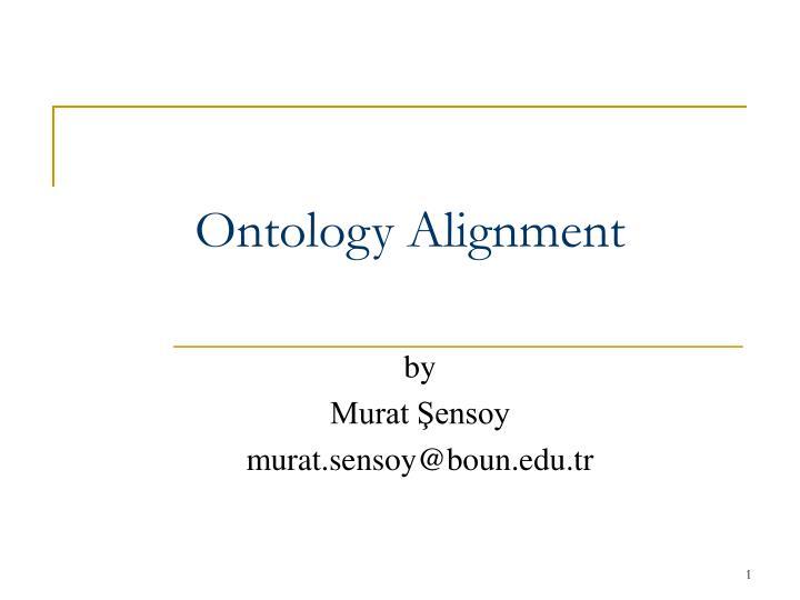 ontology alignment n.