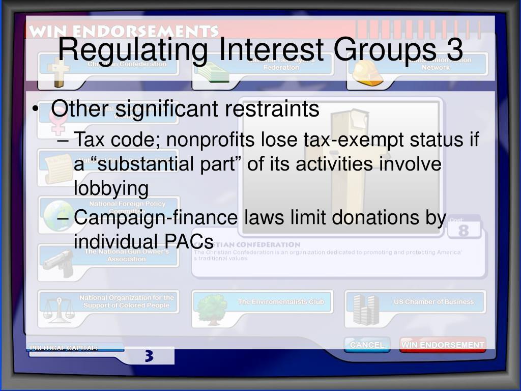 Regulating Interest Groups 3