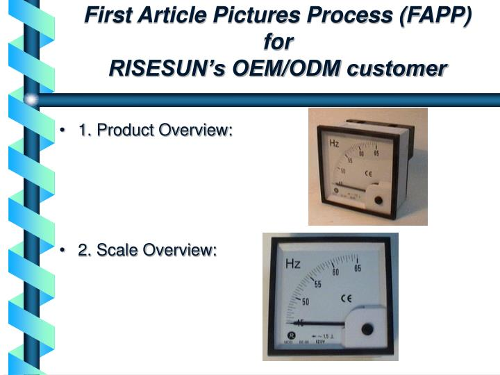 first article pictures process fapp for risesun s oem odm customer n.