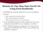 mistake 1 one shoe does not fit all using form handbooks