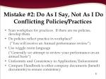 mistake 2 do as i say not as i do conflicting policies practices