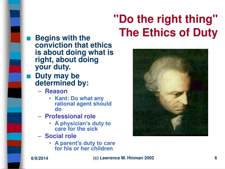 ethics do the right thing Ethics are principles of good conduct overview that help people decide whether an action or decision is morally right or morally wrong the most fundamental ethical.