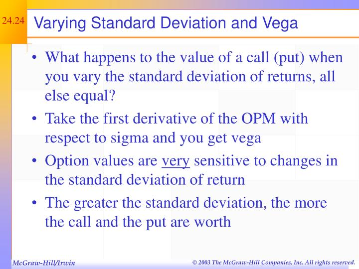 Varying Standard Deviation and Vega