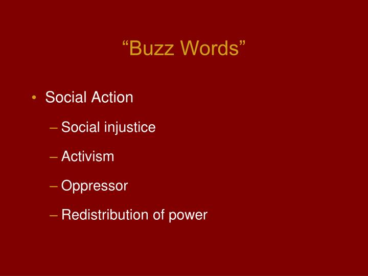 """Buzz Words"""