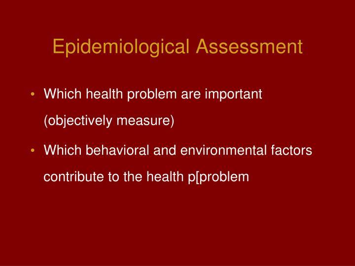 Epidemiological Assessment