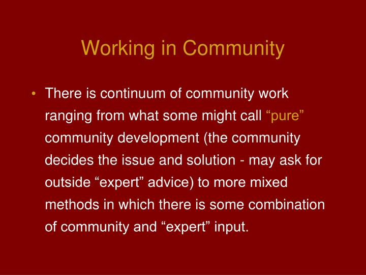 Working in Community