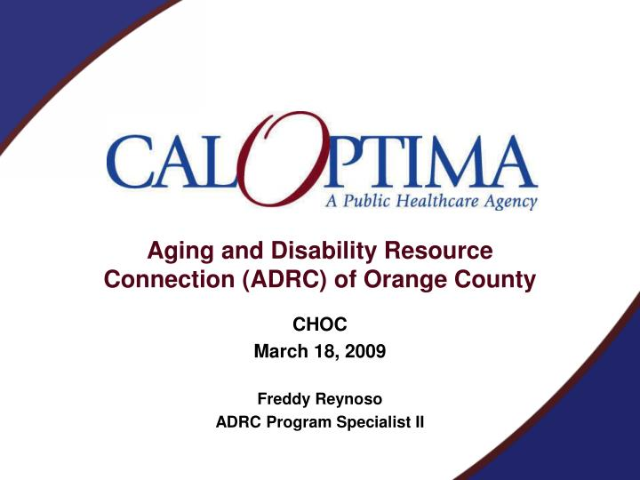 Aging and disability resource connection adrc of orange county