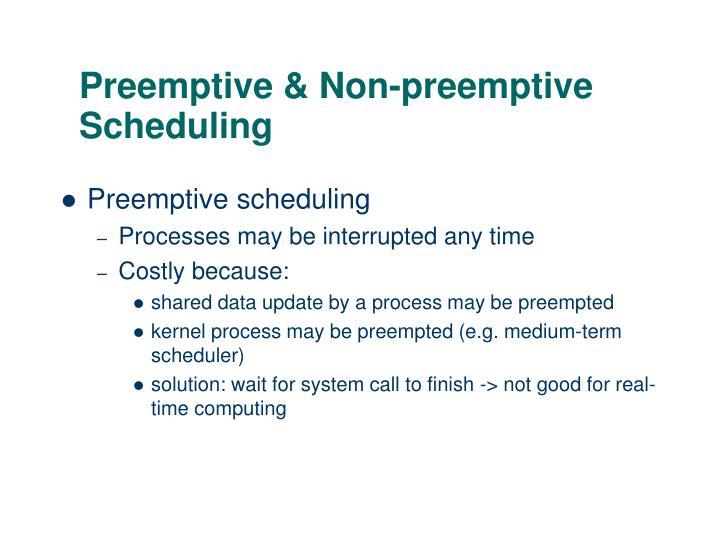 Preemptive & Non-preemptive Scheduling