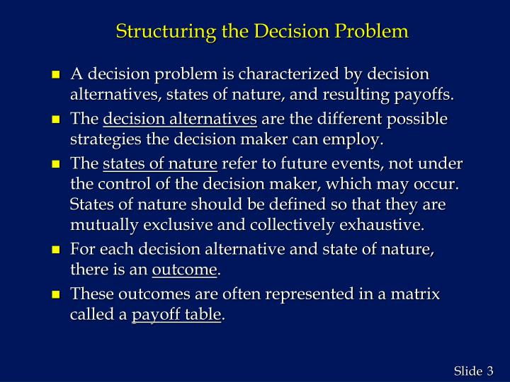 Structuring the decision problem