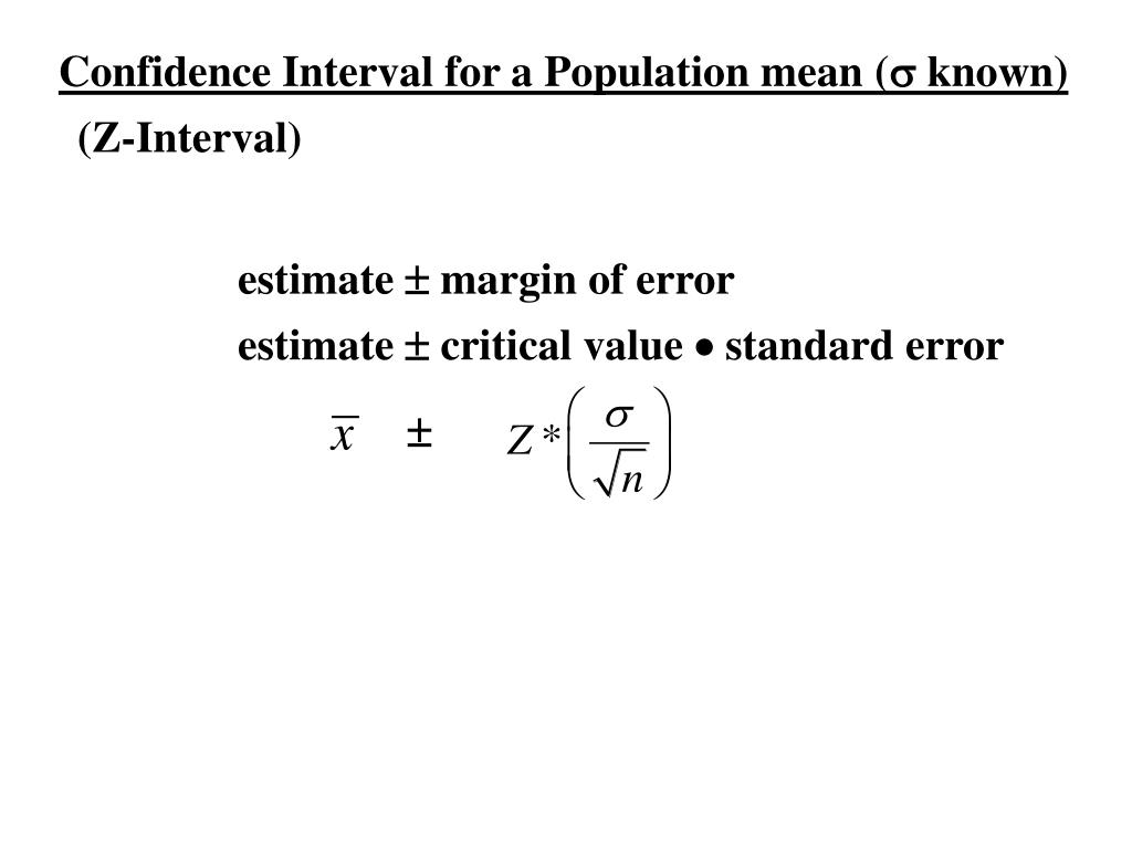 Confidence Interval for a Population mean (