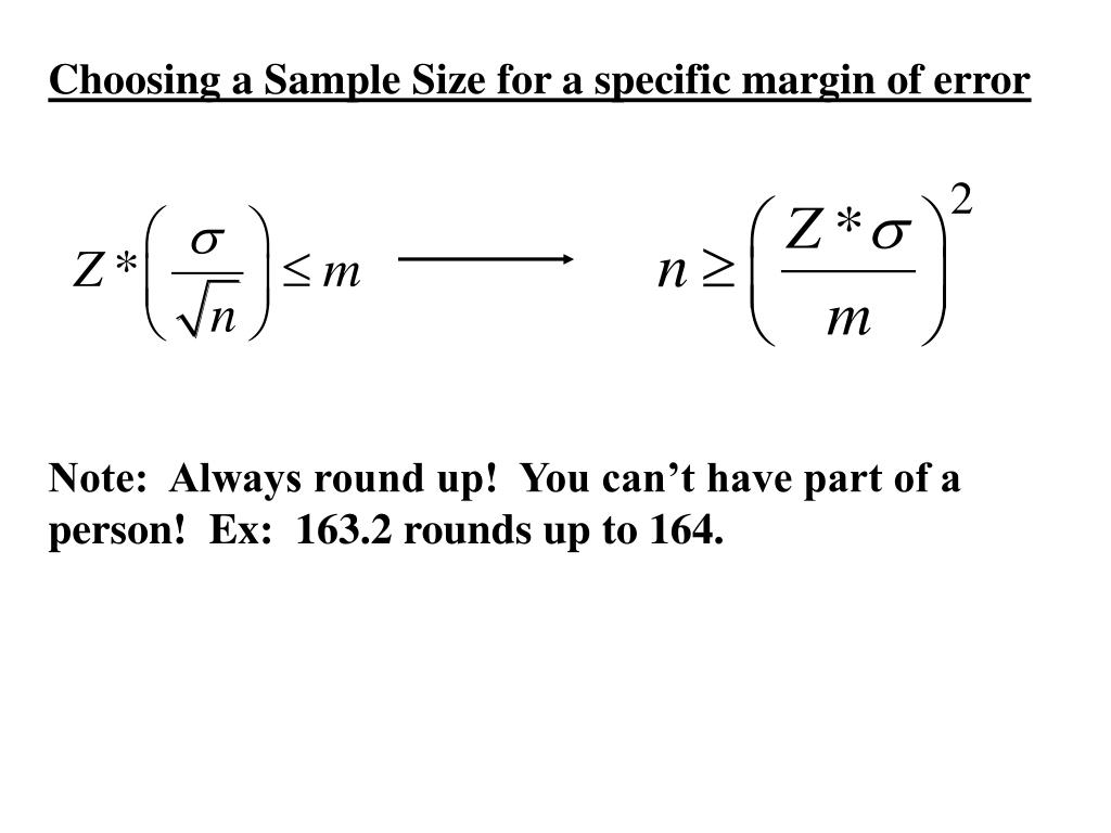 Choosing a Sample Size for a specific margin of error
