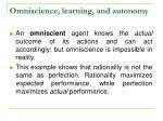 omniscience learning and autonomy