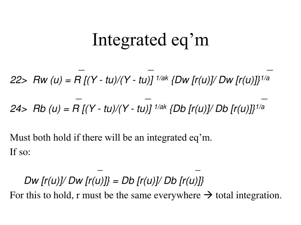 Integrated eq'm