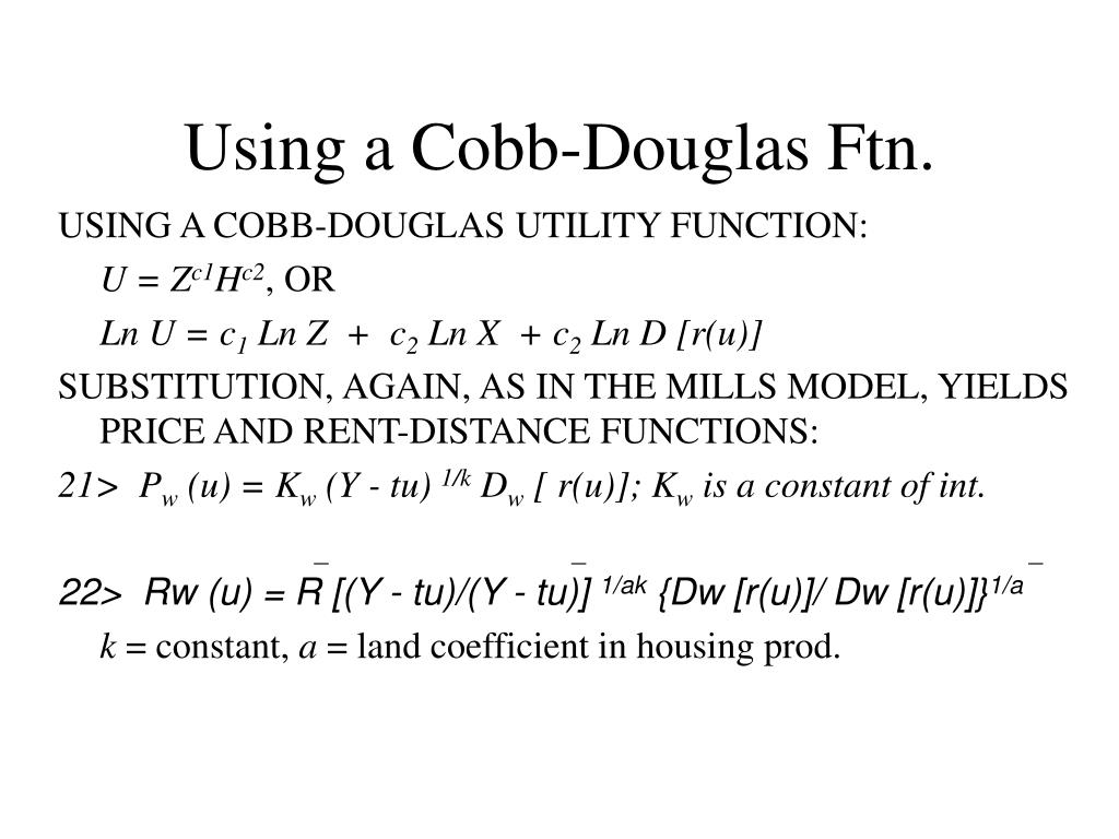 Using a Cobb-Douglas Ftn.