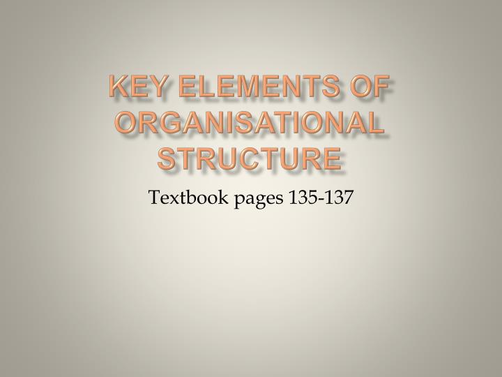 key elements of organisational structure n.