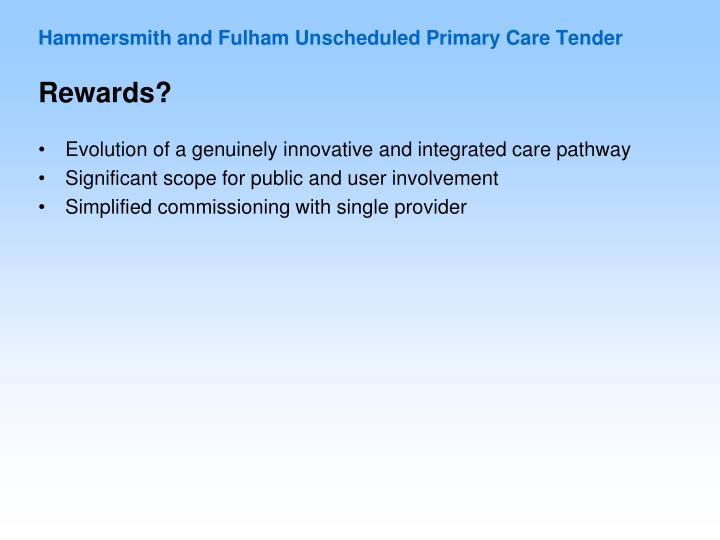 Hammersmith and Fulham Unscheduled Primary Care Tender