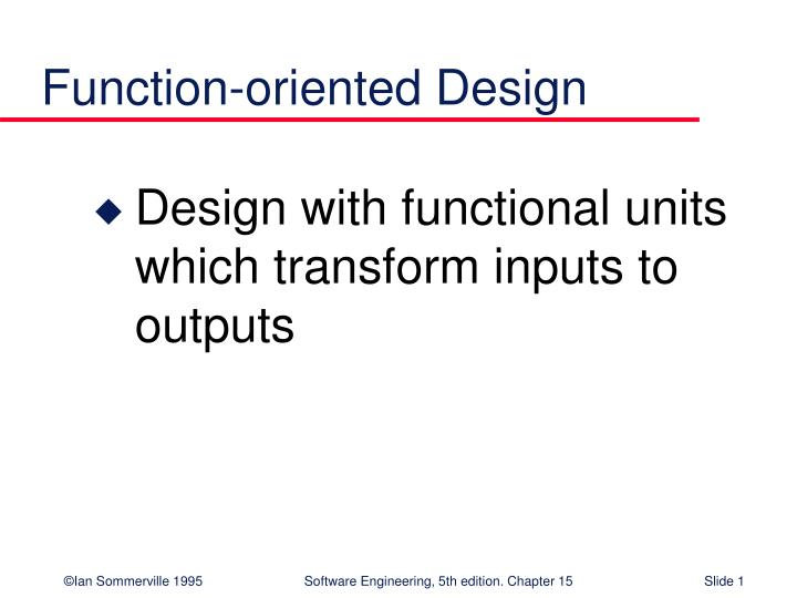 Ppt Function Oriented Design Powerpoint Presentation Free Download Id 466021