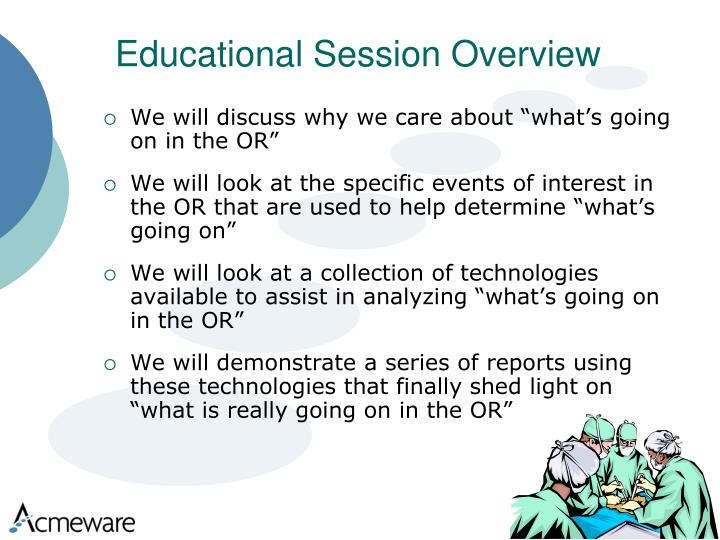 Educational session overview