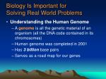 biology is important for solving real world problems2
