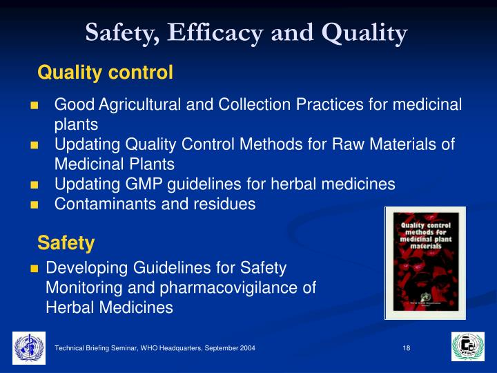 Safety, Efficacy and Quality