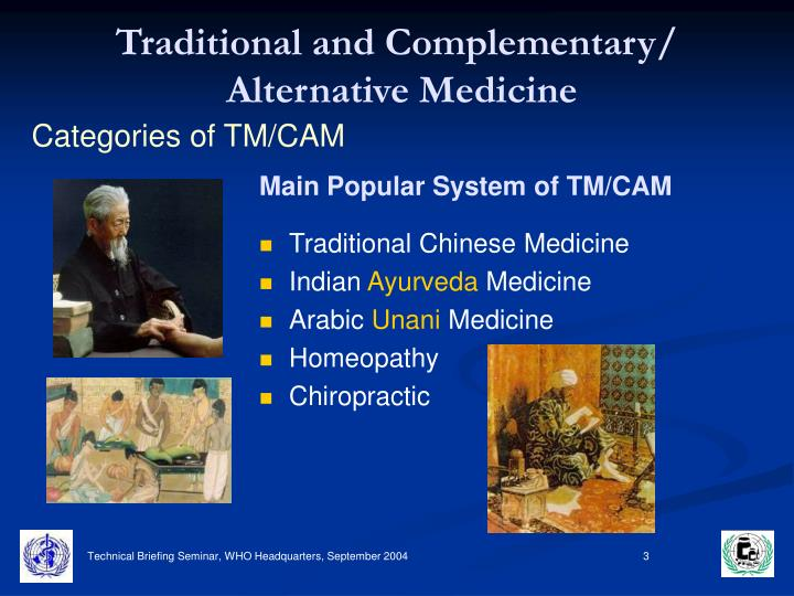 Traditional and complementary alternative medicine