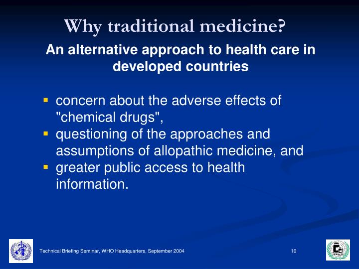 Why traditional medicine?