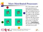 more distributed processors