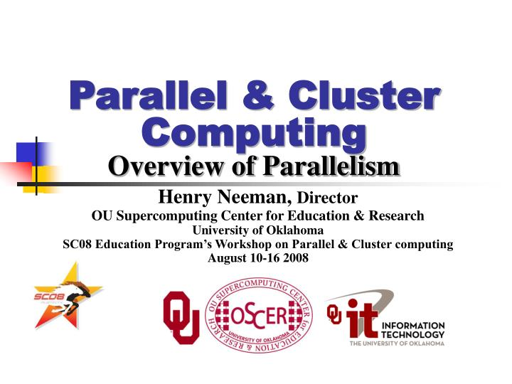 parallel cluster computing overview of parallelism n.