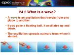 24 2 what is a wave