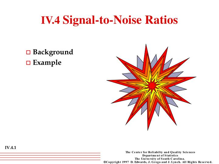 iv 4 signal to noise ratios n.