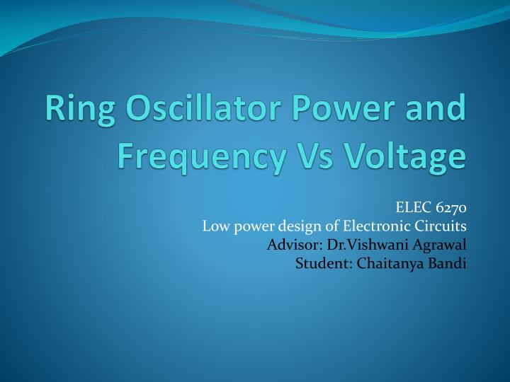 ring oscillator power and frequency vs voltage n.