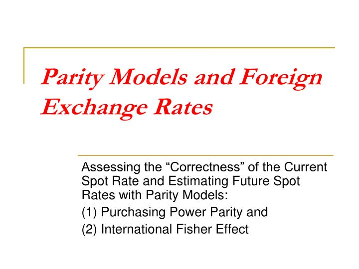 parity models and foreign exchange rates n.
