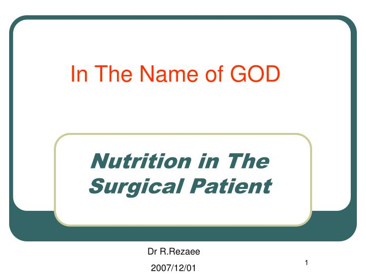 nutrition in the surgical patient n.