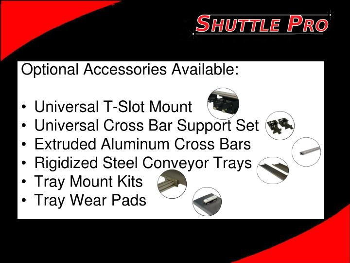 Optional Accessories Available: