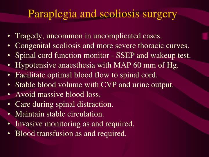 Paraplegia and scoliosis surgery