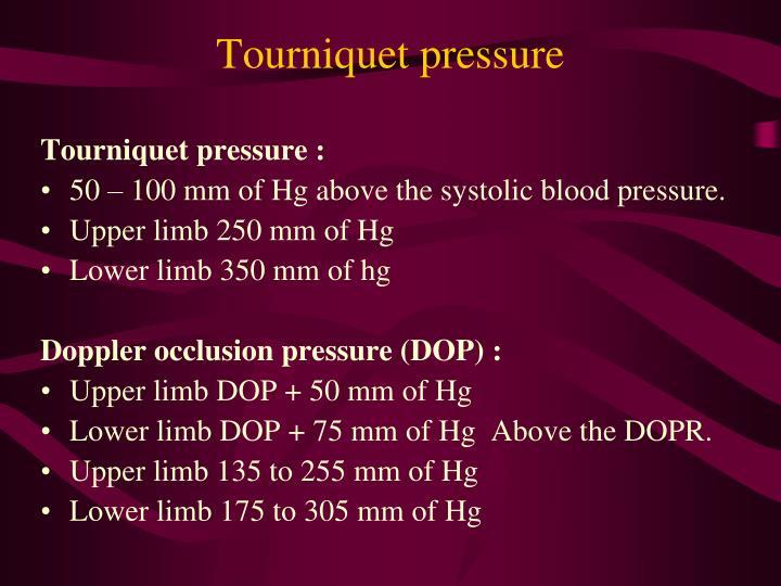 Tourniquet pressure