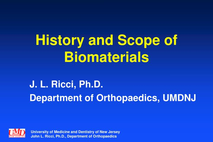 history and scope of biomaterials n.