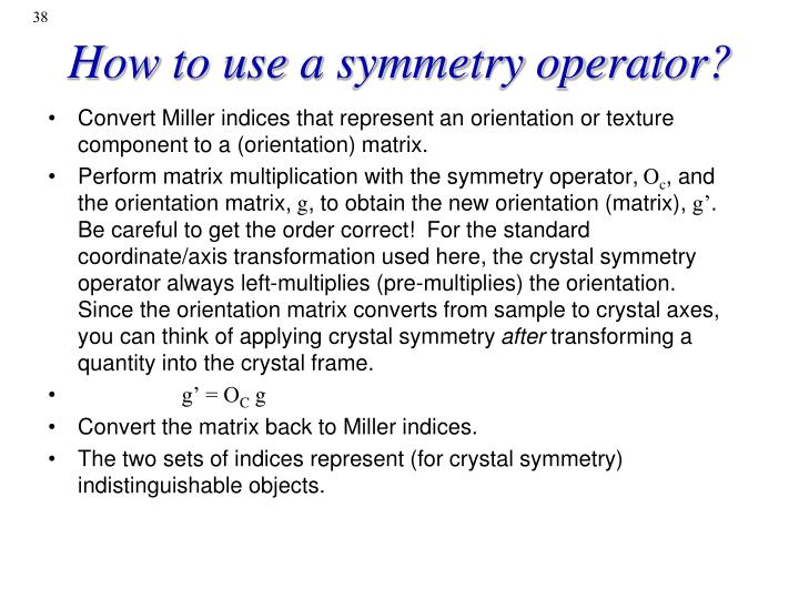 How to use a symmetry operator?