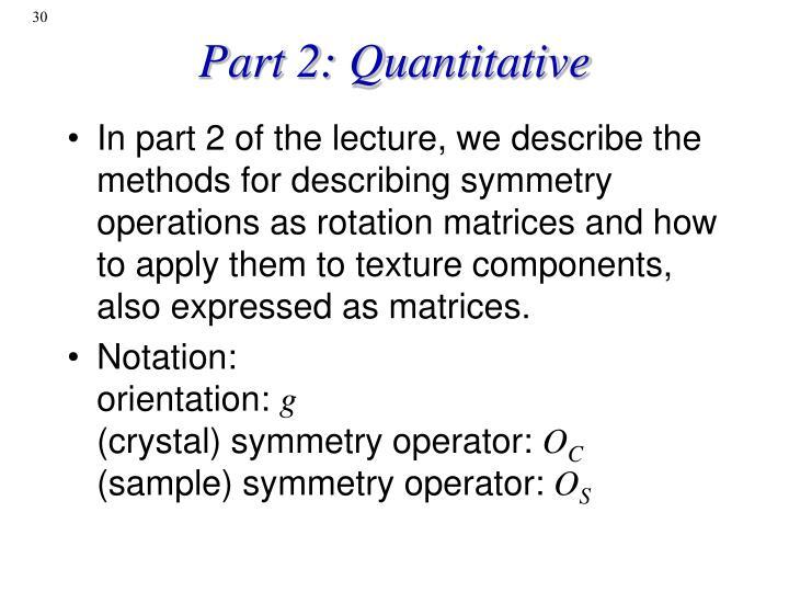 Part 2: Quantitative