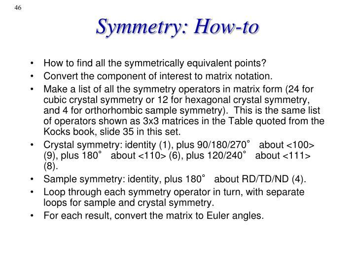 Symmetry: How-to