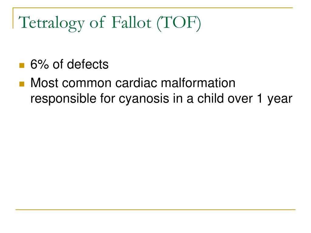 Tetralogy of Fallot (TOF)
