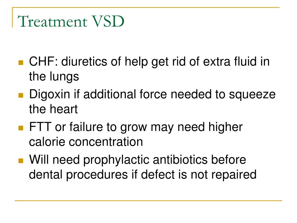 Treatment VSD