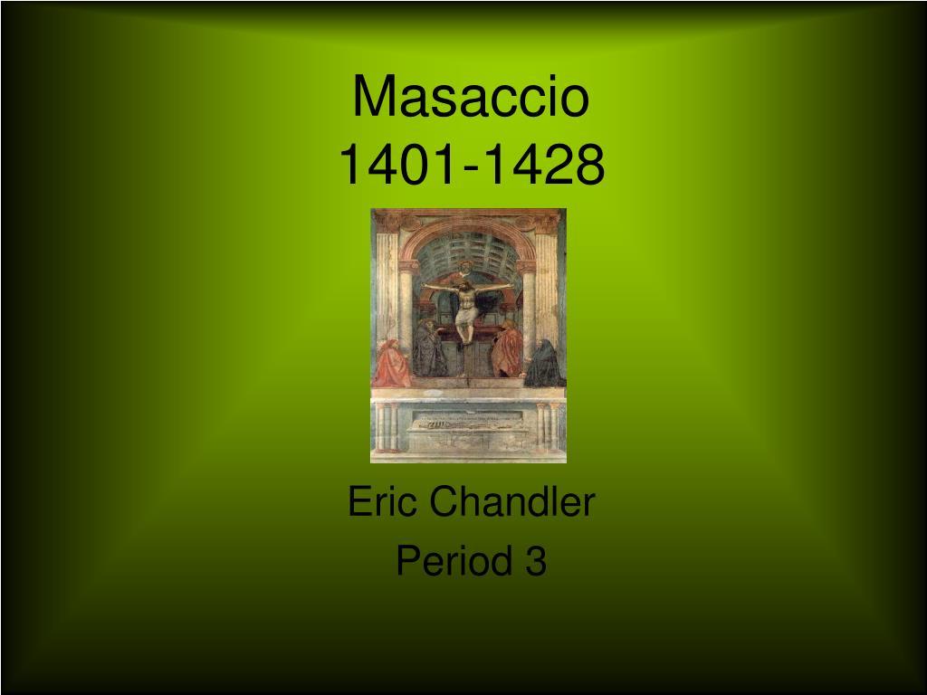 masaccio 1401 1428 l.