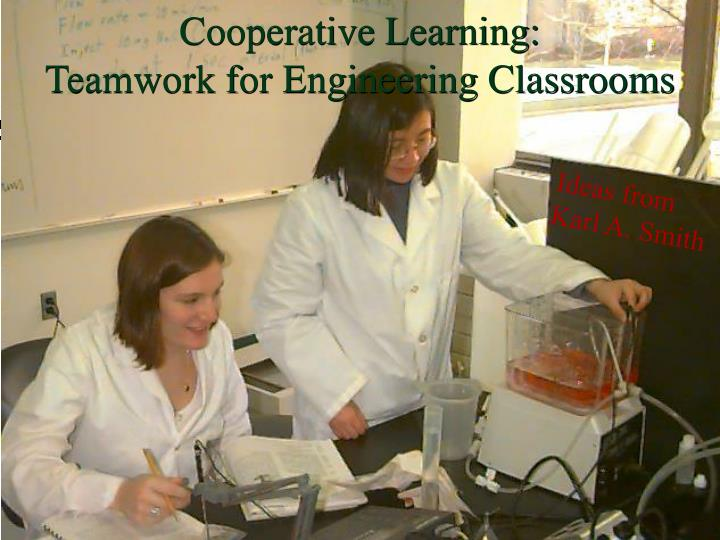 cooperative learning teamwork for engineering classrooms n.