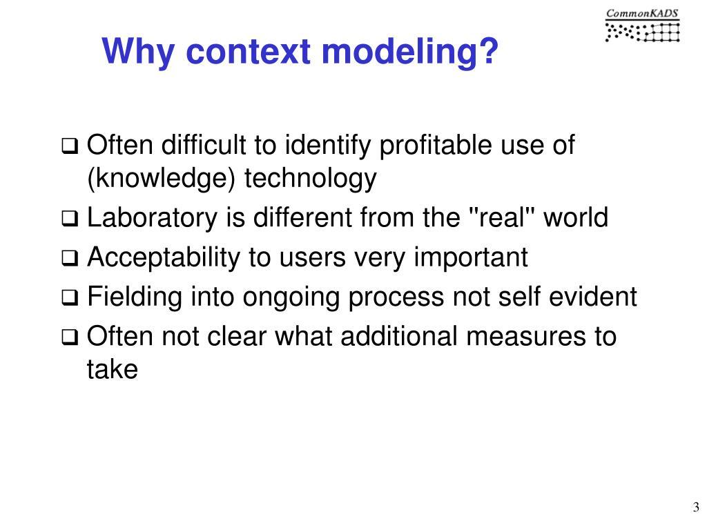 Why context modeling?