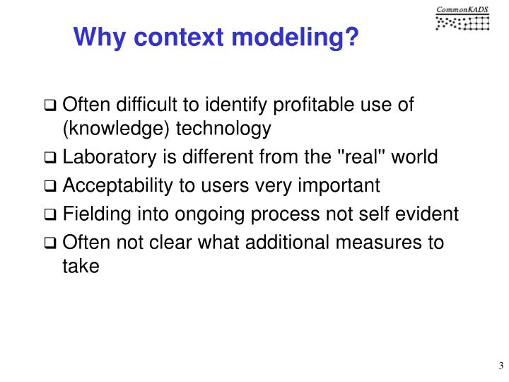 Why context modeling