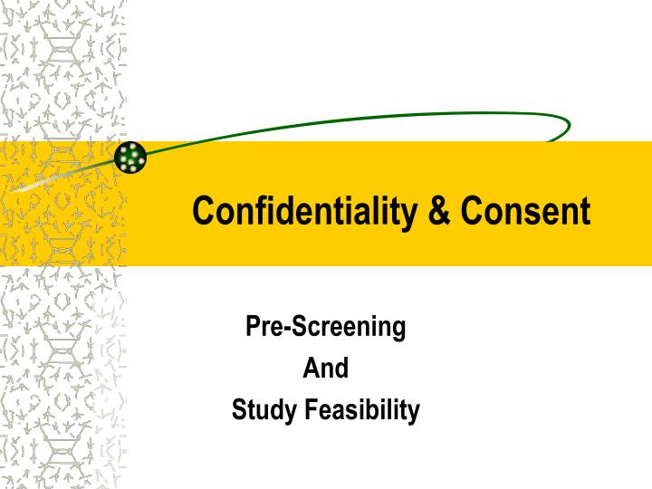 confidentiality consent n.