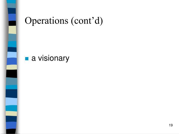 Operations (cont'd)